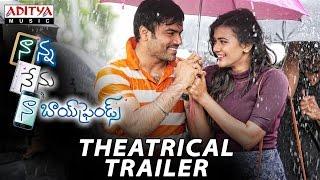 Nanna Nenu Naa Boyfriends Movie Theatrical Trailer | Hebah Patel, Ashwin, Parvateesam, Noel Sean