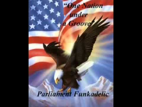 One Nation under a Groove - 1978 Parliament Funkadelic