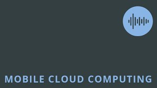 Term Project Presentation - Mobile Cloud Computing