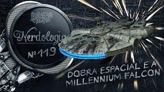 Dobra espacial e Millennium Falcon   Nerdologia