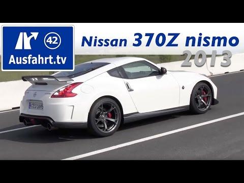 2013 Nissan 370Z nismo : Erste Probefahrt und Fahrbericht : Review : Test