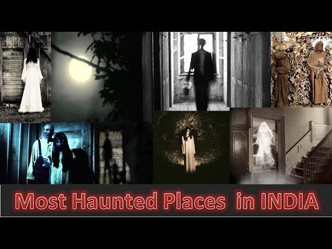 7 Topmost Haunted And Scary Places in India