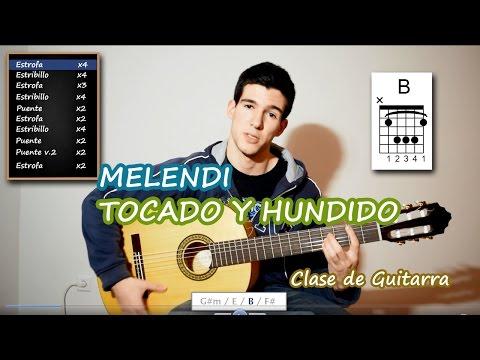 Como tocar TOCADO Y HUNDIDO de MELENDI en GUITARRA (TUTORIAL Acordes y Ritmo)