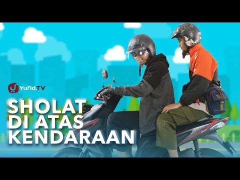 Shalat Di Atas Kendaraan - Ustadz Ammi Nur Baits - Tutorial Cara Sholat & Essay Movie