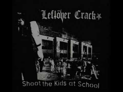 Leftover Crack - Heroin Or Suicide
