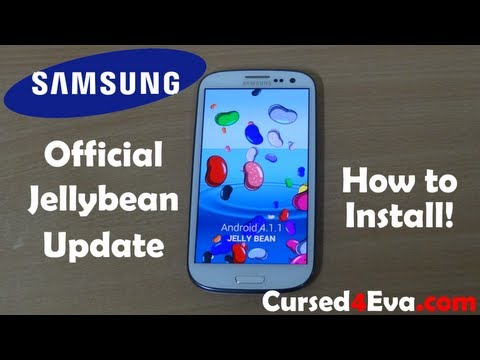 Samsung Galaxy S3 - Official Jelly Bean Update - How to Flash/Install - Cursed4Eva.com