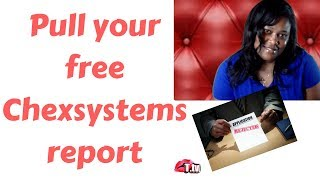 DENIED A BANK ACCOUNT?  FREE CHEX SYSTEMS REPORT!