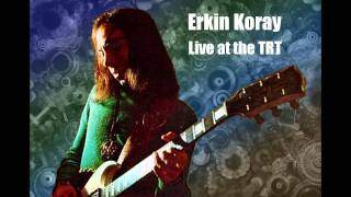 Erkin Koray -  İlahi Morluk (live at the TRT, 1975)