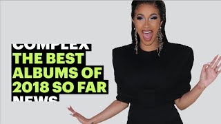The Best Albums of 2018... So Far