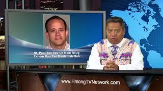 Hmong TV Network Newscast 7/17/2018 - Xov Xwm Ntiaj Teb