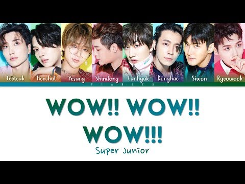 SUPER JUNIOR - 'WOW WOW WOW' Lyrics (Color Coded Kan/Rom/Eng/가사) | By VIANICA