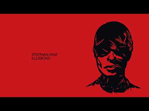Stephan Hinz - Illusions