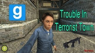 Garry's Mod Trouble In Terrorist Town - Im Coming For You