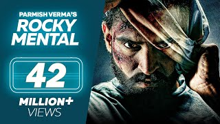 ROCKY MENTAL ( Full Movie ) - Parmish Verma || Punjabi Film || New Punjabi Movie 2017