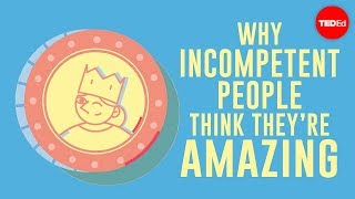 Why incompetent people think they