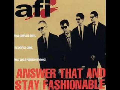 AFI - I Want To Get A Mohawkbut My Mom Wont Let Me Get One
