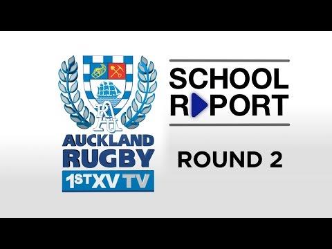SCHOOL REPORT Rd 2   Auckland 1st XV TV 2016