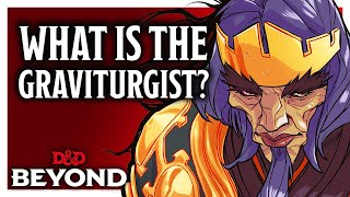 What is the Graviturgist? - Explorer's Guide to Wildemount D&D