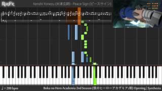 Boku no Hero Academia 2nd Season Opening 1 - Peace Sign (Synthesia)