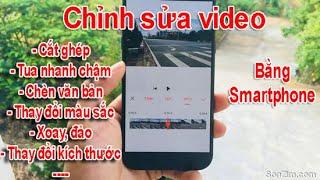 Cách cắt ghép video trên điện thoại Android