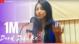 Dard Dilo Ke cover by Suprabha kv | The Xpose