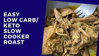 Low Carb Keto Recipe: Easy Low Carb/Keto Slow Cooker Roast