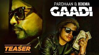 Gaadi Song Teaser   Bohemia, Pardhaan, Sukh-E   Releasing 29 January 2018