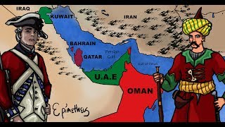 History of the Persian Gulf explained,  Bahrain, Kuwait, Qatar, Oman and the UAE