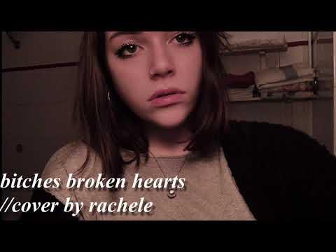 b*tches broken hearts- Billie Eilish (cover by rachele)