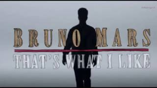 Bruno Mars - That's What I Like  Y Subtitulos En Español
