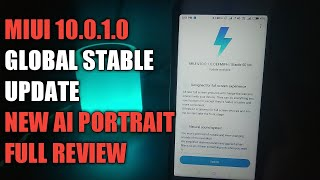 MIUI 10.0.1.0 GLOBAL STABLE UPDATE FULL REVIEW | NEW AI PORTRAIT | NEW FEATURES | REDMI Y2