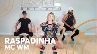 Raspadinha - Mc WM - Lore Improta | Coreografia
