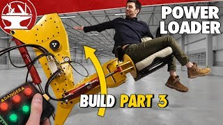 Mech Arms Can Lift 15,000LBS! (POWER LOADER: PART 3)