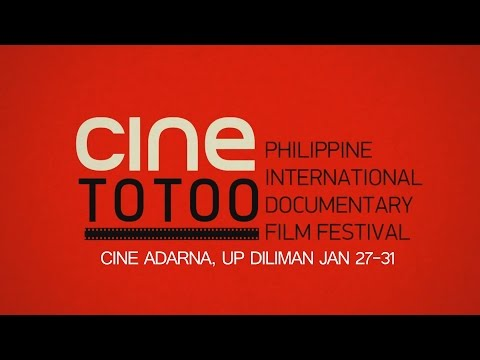 Cine Totoo Documentary Film Festival at UP Diliman