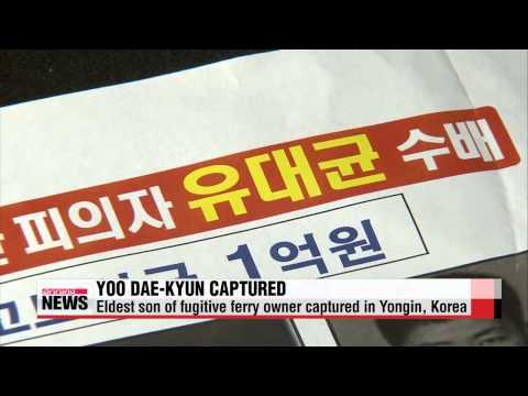 Yoo Byung-eun's eldest son captured