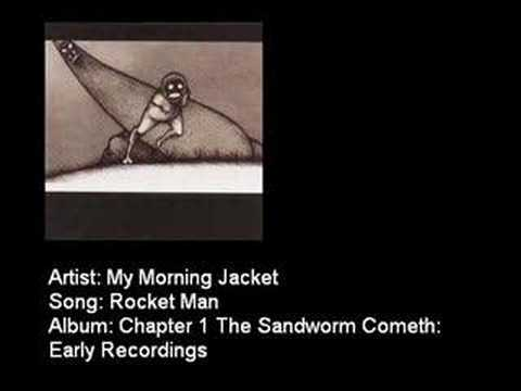 My Morning Jacket - Rocket Man