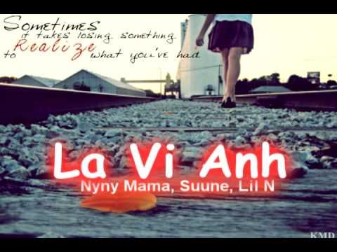 Là vì anh —  Nyny Mama, Suune, Lil N