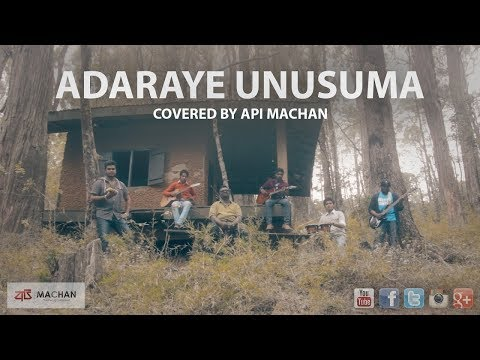 Adaraye Unusuma - Covered By Api Machan
