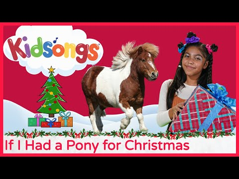 If I Had A Pony For Christmas From Kidsongs We Wish You A Merry Christmas YouTube