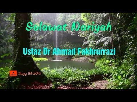 💝Solawat Nariyah - Ustaz Dr Ahmad Fakhrurrazi