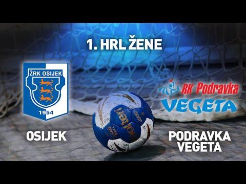 ŽRK Osijek vs RK Podravka Vegeta | 1. HRL Žene