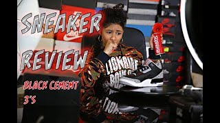 "BABY KAELY ""Sneaker review on the Air Jordan Black Cement 3's"