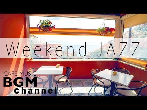 #Weekend Jazz MIX# Relaxing Cafe Music - Chill Out Instrumental Music MP3