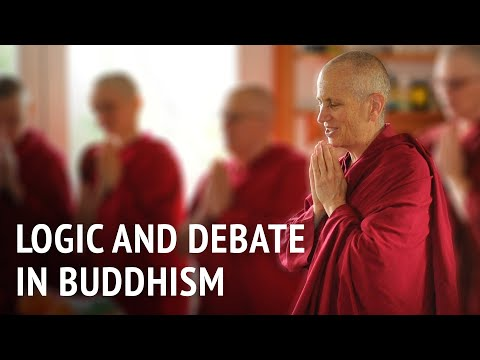 Bhikshuni Thubten Chodron – Logic and Debate in Buddhism