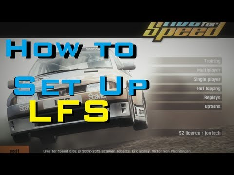 How to - Correctly set up Live for Speed. with Force Feedback Racing steering wheel tutorial S2 0.6E