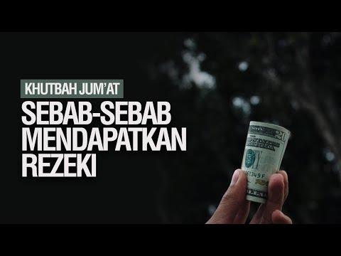Sebab-Sebab Mendapatkan Rezeki - Ustadz Ahmad Zainuddin Al-Banjary