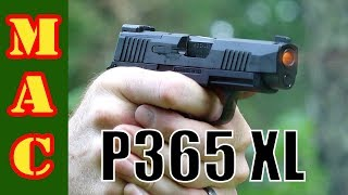 New Sig P365 XL - Beating a dead horse or falling in love again?