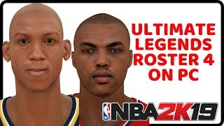 How To Download NBA 2K19 Ultimate Legends Roster 4 On PC | Ultimate Legends Roster | Unique Mazique