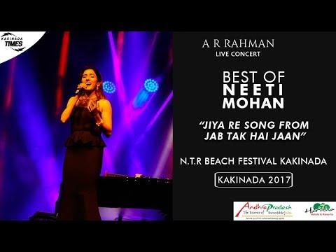 A.R. Rahman Live Concert | Jiya Re Song | Neeti Mohan | Jab Tak Hai Jaan | Kakinada Beach Festival