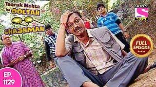 Taarak Mehta Ka Ooltah Chashmah - Full Episode  1129 -  16th  May, 2018
